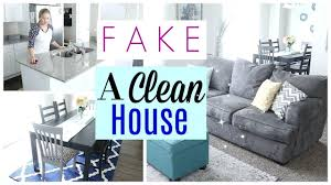 how to fake a clean house how to clean fast youtube