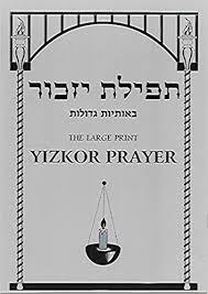 yizkor prayer in the large print yizkor prayer books