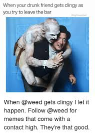 25 best memes about drunk friend drunk friend memes