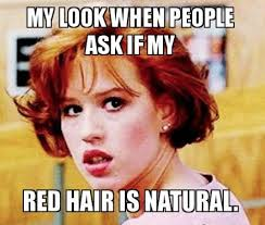 Redhead Meme - 7 things you should never say to a mom of a redhead