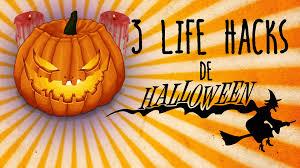 halloween fiesta 3 life hacks para tu fiesta de halloween youtube