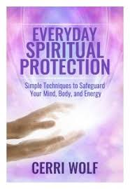 white light protection prayer spiritual protection techniques wings for the spirit