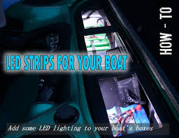installing led lights on boat install led strips for your boat anglingauthority com