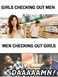 Sexy Girls Meme - sexy girl checking out a guy funny funny pictures people