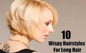 haircut for wispy hair 10 different wispy hairstyles for long hair diy life martini