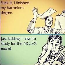 Nclex Meme - the struggle is real nclex bsn anxiety nursing pinterest