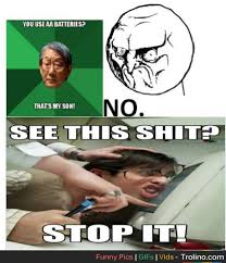 Asian Memes - stop with the asian father a sh t memes trolino