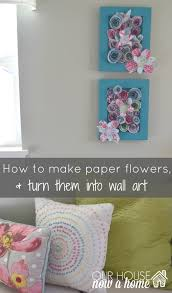 Make Wall Decorations At Home by How To Make Wall Art Using Paper Flowers U2022 Our House Now A Home