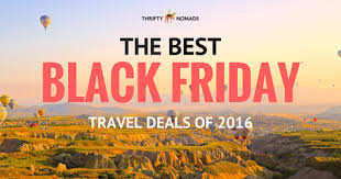 the best black friday travel deals for 2016 thrifty nomads