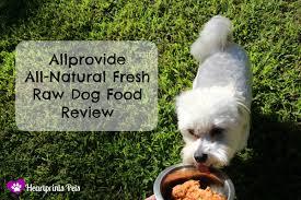 allprovide all natural fresh raw dog food review heartprints pets