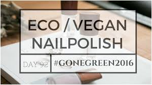 eco friendly vegan nail polish reviews youtube