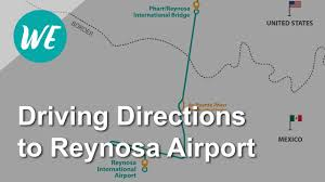 Mexico City Airport Map Driving Directions To Reynosa International Airport Youtube