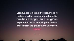 Next Toaster Erma Bombeck Quote U201ccleanliness Is Not Next To Godliness It Isn