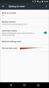 how to reset android how to wipe your android device and restore it to factory settings