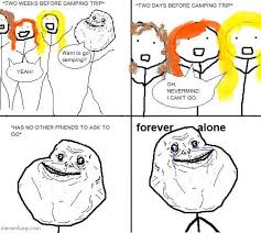 Forever Lonely Meme - pin by lacey willis on forever alone memes pinterest memes