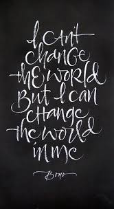Love And Change Quotes by 135 Best Creative Quotes Images On Pinterest Words Wise Words