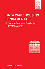 data warehousing fundamentals by paulraj ponniah comsats