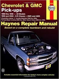 online auto repair manual 2000 chevrolet suburban 1500 electronic throttle control chevrolet and gmc pick ups 1988 98 c k classic 1999 2000 haynes