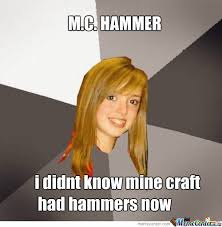 Hammer Time Meme - hammer time by hoophumper meme center
