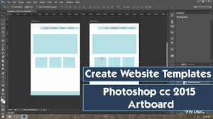 template youtube photoshop cc create web template design in photoshop cc 2015 art board youtube
