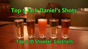 top 5 jack daniels shots shooter cocktails top five jd shots youtube