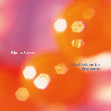 meditations for prosperity rhona clews
