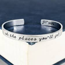 aluminum gifts oh the places you ll go cuff bracelet graduation gift class