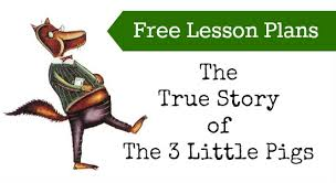free lesson plans true story 3 pigs modern
