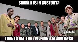 Wu Tang Meme - get that wu tang album imgflip