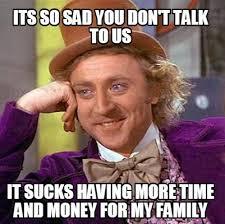 Family Sucks Meme - meme maker its so sad you dont talk to us it sucks having more