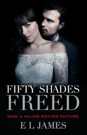 Fifty Shades Freed Movie Tie In by E L James