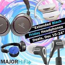 black friday headphones sennheiser extended black friday headphones deals dec 10 31 major hifi