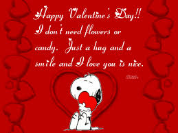 candy for s day happy s day i don t need flowers or candy just a hug
