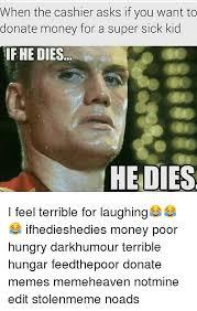 Donation Meme - 25 best memes about donation meme donation memes