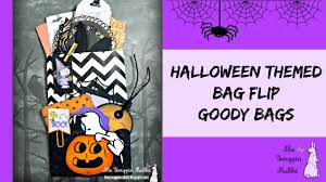 halloween goody bags flip bag goody bags youtube