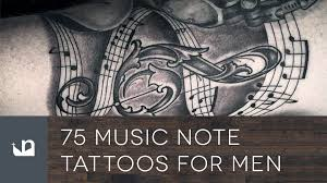 75 music note tattoos for men youtube