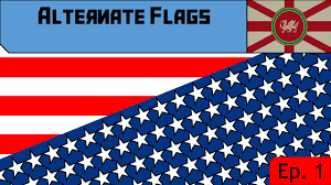 State Flags Of Usa Alternate Flag Designs Ep 2 Us State Flags Part 2 Youtube