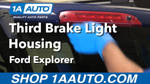 ford transit connect rear top third brake light l how to replace install third brake light housing 02 12 ford explorer