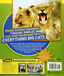 national geographic kids everything big cats pictures to purr