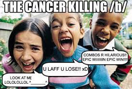 Cancer Meme - cancer know your meme