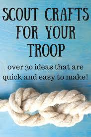 best 25 boy scout crafts ideas on pinterest scouting for boys