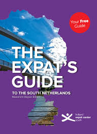 the expat u0027s guide to the south netherlands maastricht region