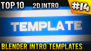 2d intro templates for blender top 10 blender 2d intro templates 14 free download youtube