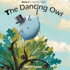 buy childrens book the dancing owl a humorous childrens book for