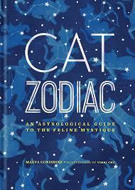 cat zodiac an astrological guide to the feline mystique maeva