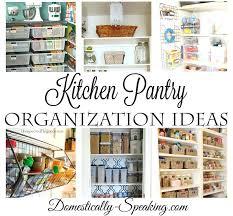 kitchen pantry organization ideas kitchen pantry organization ideas pretty pantry organization ideas