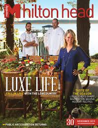 hilton head monthly november 2015 by hilton head monthly issuu