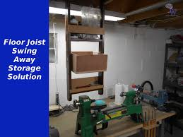 floor joist swing away storage youtube