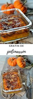 cuisiner les potimarrons gratin de potimarron recette maison de cuisine