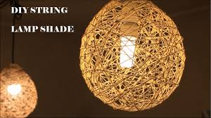 String Lamps Diy Lampshade With Cotton Thread Or Twine Youtube